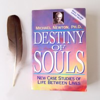Destiny of Souls: Michael Newton, Ph. D